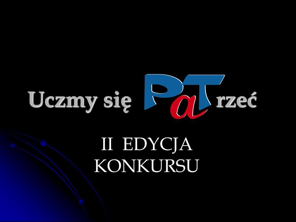 pod patronatem wicepremiera Rządu RP Ministra Spraw Wewnętrznych i Administracji Grzegorza Schetyny