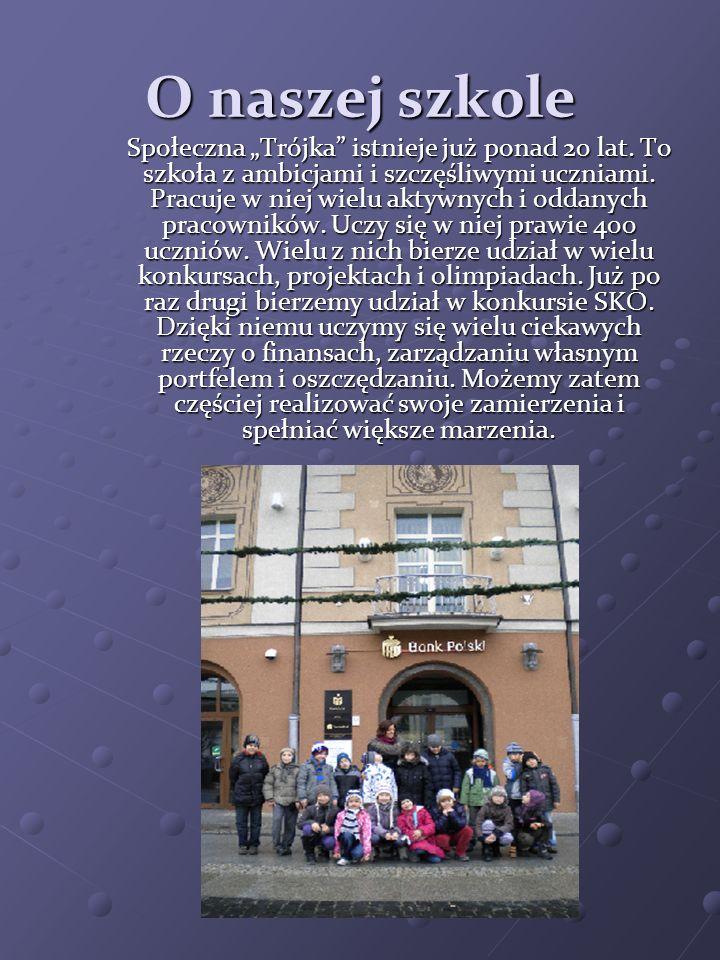O naszej szkole Społeczna Trójka istnieje już ponad 20 lat. To szkoła z ambicjami i szczęśliwymi uczniami. Pracuje w niej wielu aktywnych i oddanych p