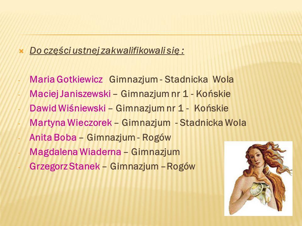 29 maja 2012 roku w Gimnazjum nr 1 w Końskich odbył się Międzyszkolny Konkurs Mitologiczny W ŚWIECIE MITÓW. Brali w nim uczniowie z : - Gimnazjum nr 1