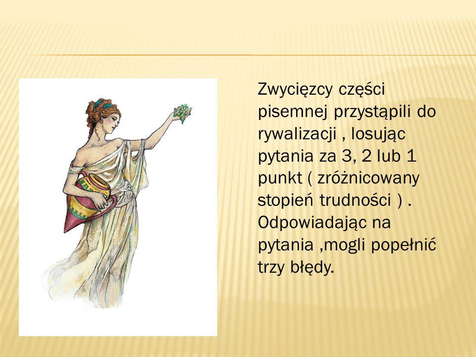 Do części ustnej zakwalifikowali się : - Maria Gotkiewicz Gimnazjum - Stadnicka Wola - Maciej Janiszewski – Gimnazjum nr 1 - Końskie - Dawid Wiśniewsk