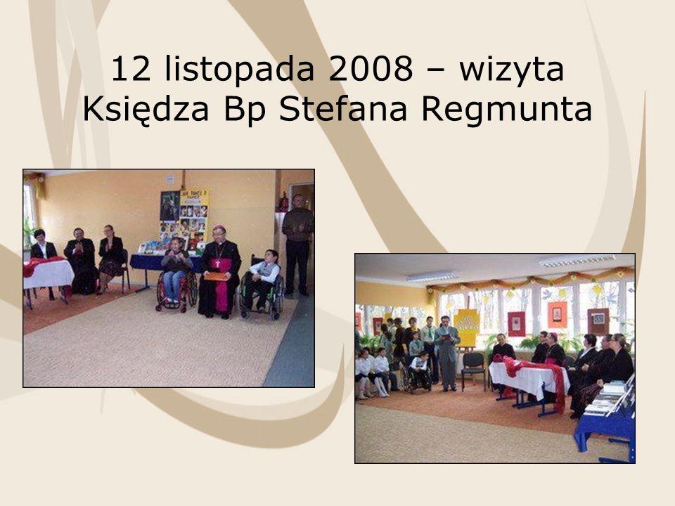 12 listopada 2008 – wizyta Księdza Bp Stefana Regmunta