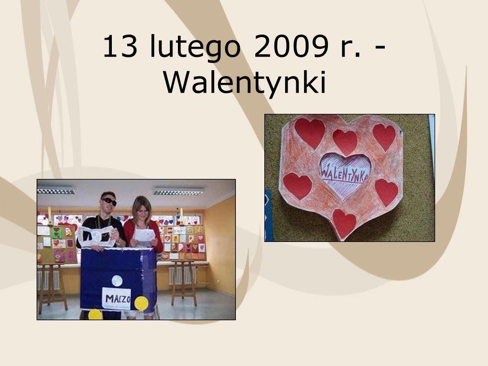 13 lutego 2009 r. - Walentynki