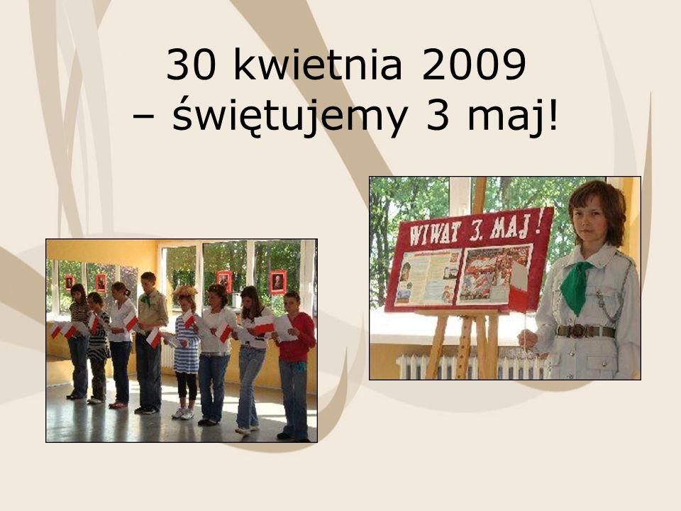 30 kwietnia 2009 – świętujemy 3 maj!