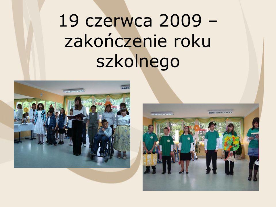 19 czerwca 2009 – zakończenie roku szkolnego