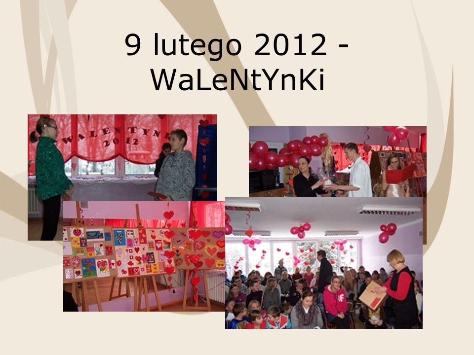 9 lutego 2012 - WaLeNtYnKi