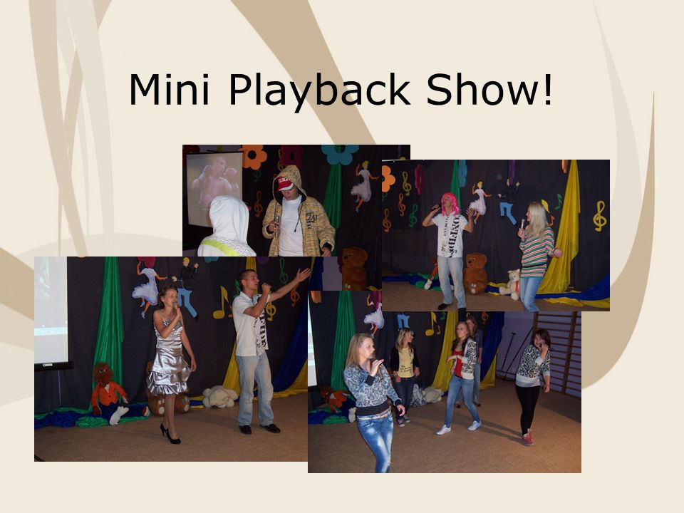 Mini Playback Show!