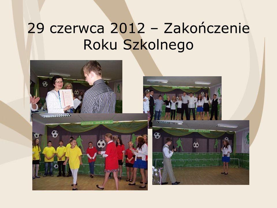 29 czerwca 2012 – Zakończenie Roku Szkolnego
