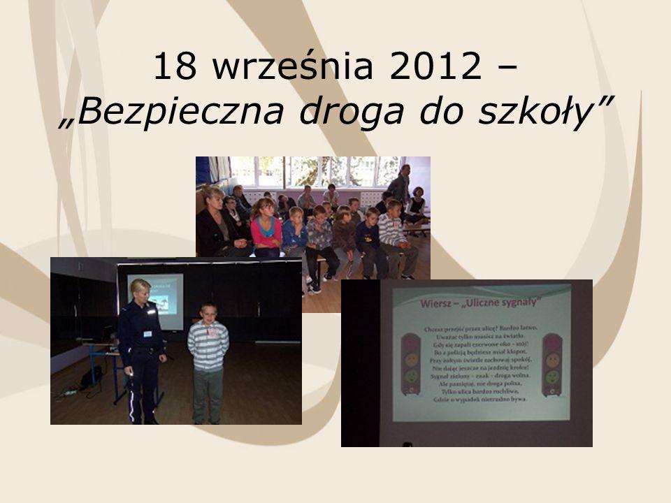 18 września 2012 – Bezpieczna droga do szkoły