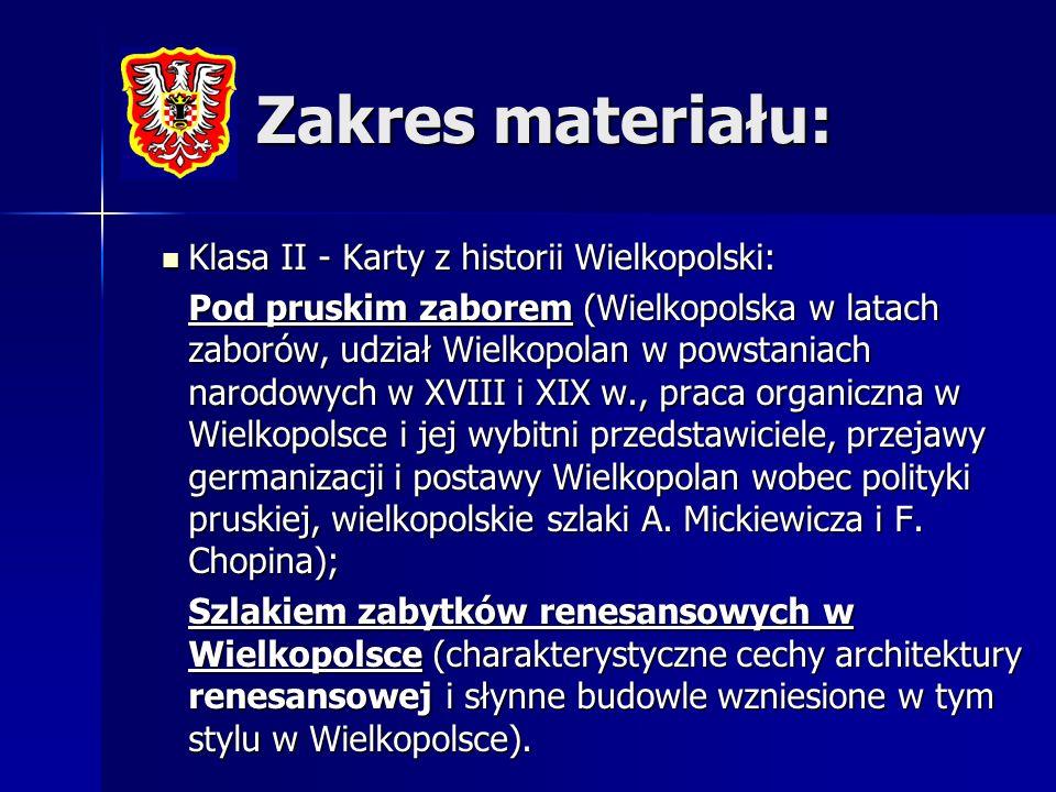 Zakres materiału: Klasa II - Karty z historii Wielkopolski: Klasa II - Karty z historii Wielkopolski: Pod pruskim zaborem (Wielkopolska w latach zabor