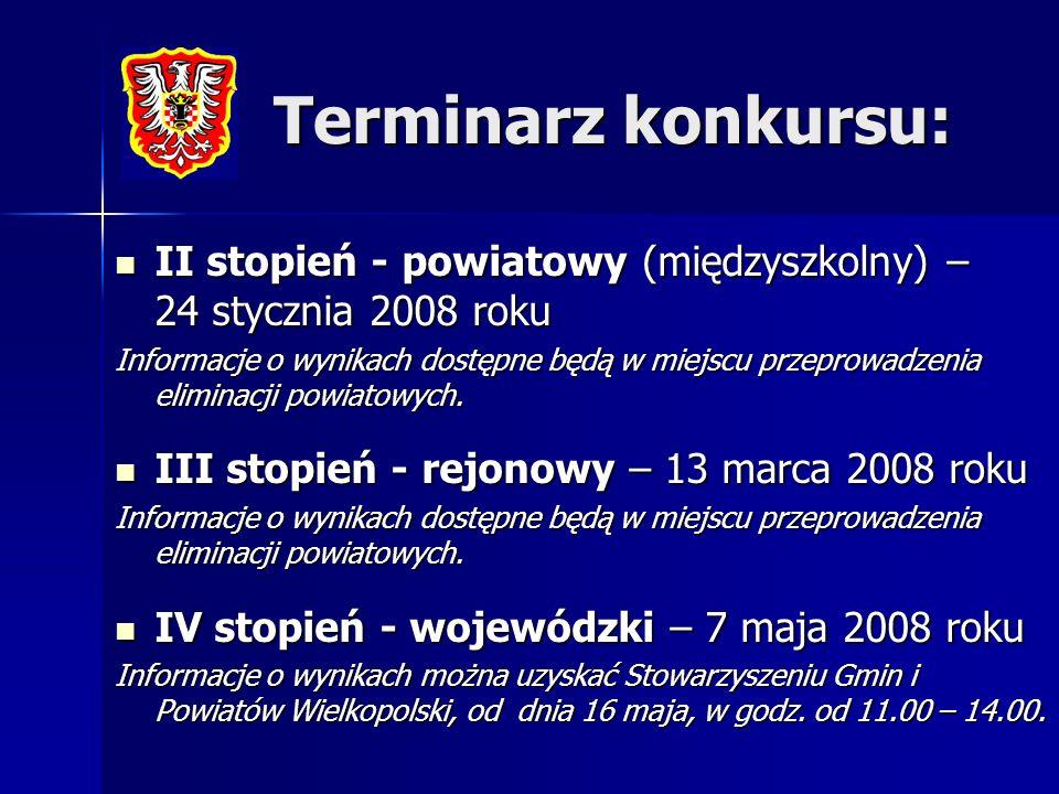 II stopień - powiatowy (międzyszkolny) – 24 stycznia 2008 roku II stopień - powiatowy (międzyszkolny) – 24 stycznia 2008 roku Informacje o wynikach dostępne będą w miejscu przeprowadzenia eliminacji powiatowych.
