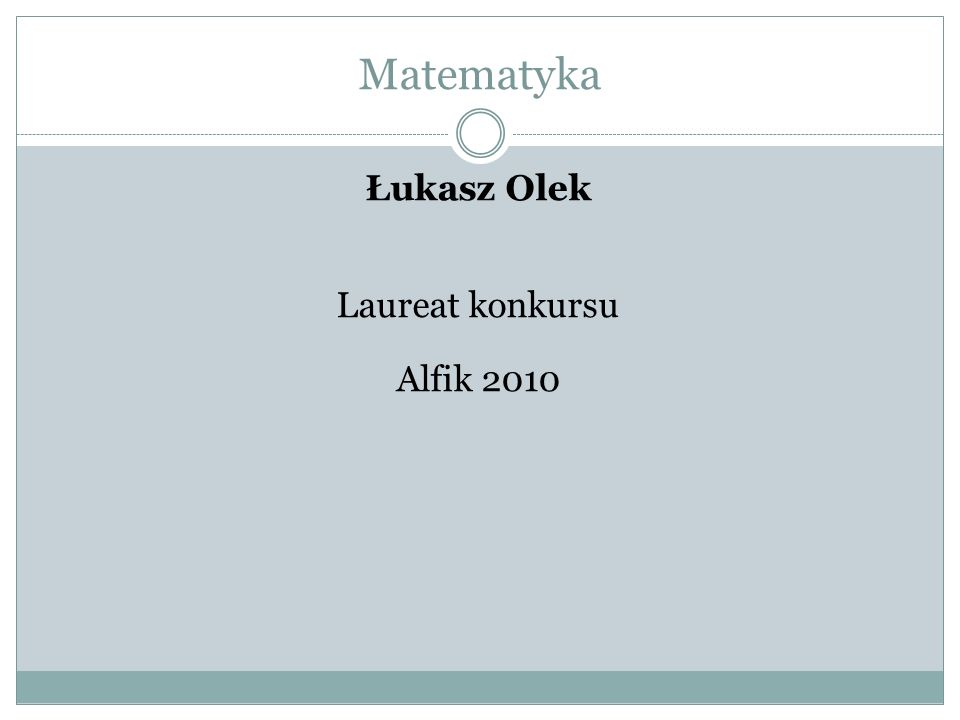 Matematyka Łukasz Olek Wyróżnienie i nagroda książkowa