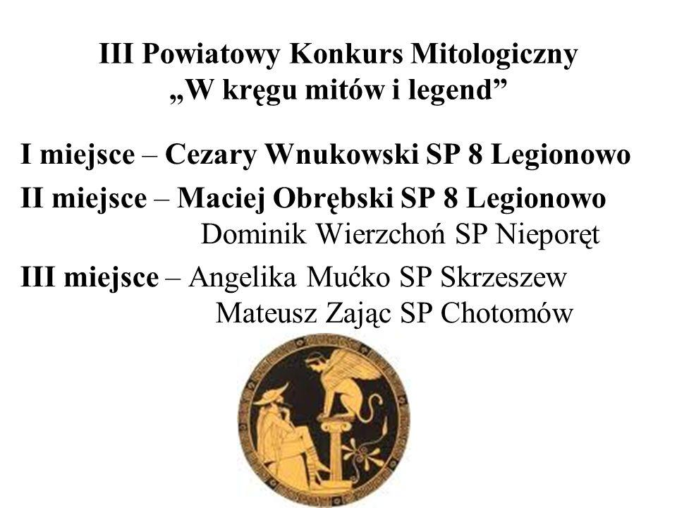 I miejsce – Cezary Wnukowski SP 8 Legionowo II miejsce – Maciej Obrębski SP 8 Legionowo Dominik Wierzchoń SP Nieporęt III miejsce – Angelika Mućko SP