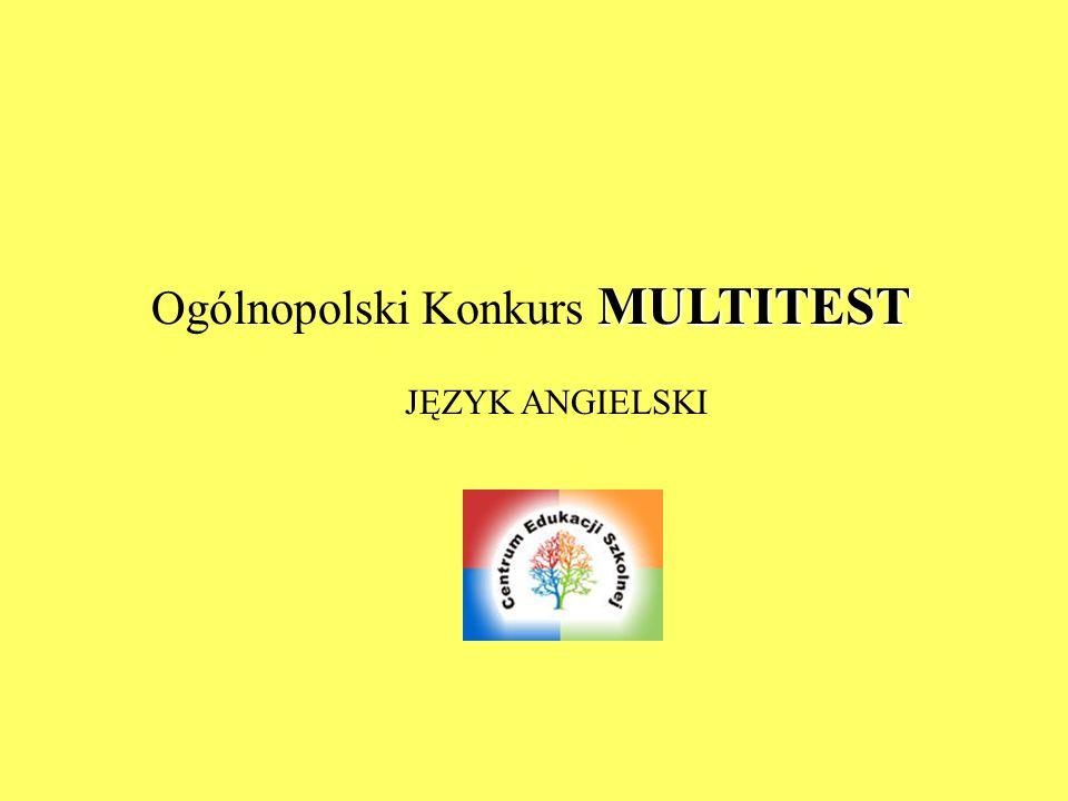 MULTITEST Ogólnopolski Konkurs MULTITEST JĘZYK ANGIELSKI