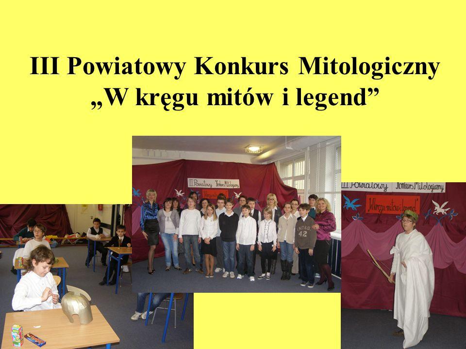 III Powiatowy Konkurs Mitologiczny W kręgu mitów i legend