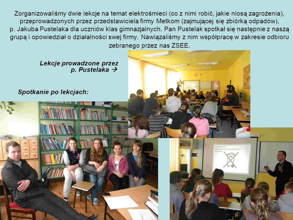 Zorganizowaliśmy dwie lekcje na temat elektrośmieci (co z nimi robić, jakie niosą zagrożenia), przeprowadzonych przez przedstawiciela firmy Metkom (za