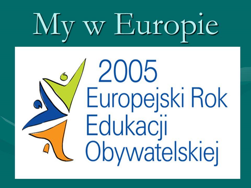 Cele programu: Zapoznanie z zasadami kształcenia w krajach UE, Zapoznanie z programami edukacyjnymi UE, Wskazanie korzyści wynikających z możliwości kształcenia w UE.