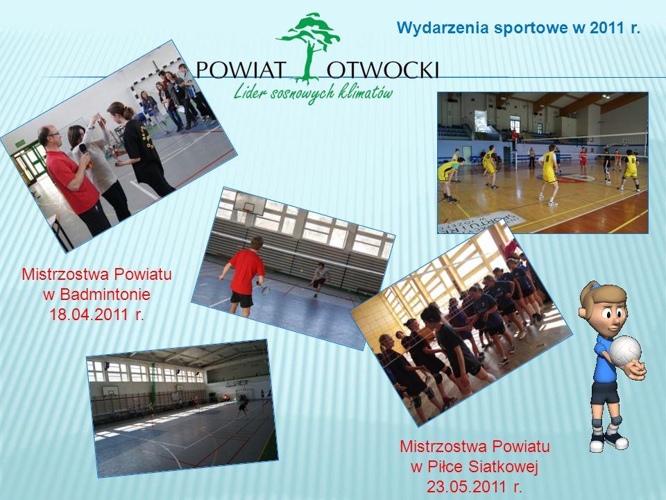 Mistrzostwa Powiatu w Badmintonie 18.04.2011 r. Mistrzostwa Powiatu w Piłce Siatkowej 23.05.2011 r. Wydarzenia sportowe w 2011 r.