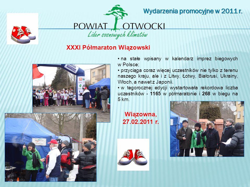 Wydarzenia promocyjne w 2011 r. XXXI Półmaraton Wiązowski Wiązowna, 27.02.2011 r. na stałe wpisany w kalendarz imprez biegowych w Polsce; przyciąga co