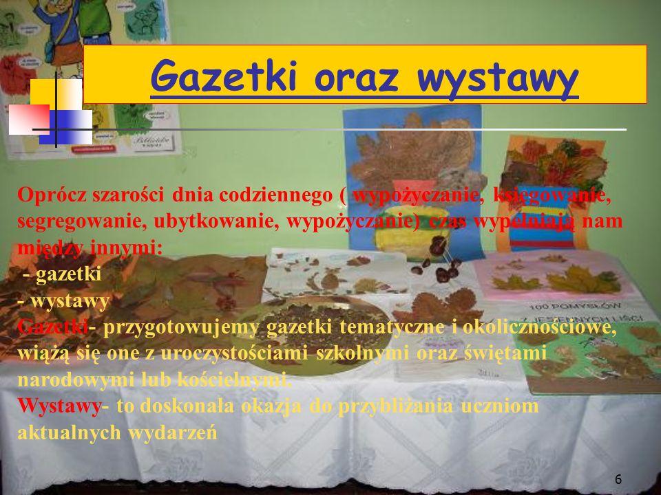 26 Organizowane są również lekcje biblioteczne.