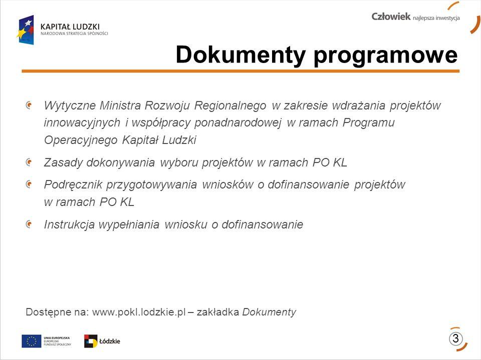 Wytyczne Ministra Rozwoju Regionalnego w zakresie wdrażania projektów innowacyjnych i współpracy ponadnarodowej w ramach Programu Operacyjnego Kapitał
