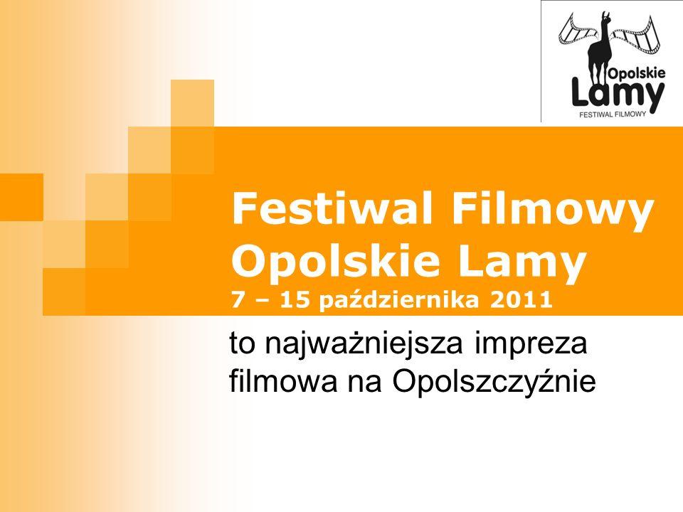 Festiwal Filmowy Opolskie Lamy 7 – 15 października 2011 to najważniejsza impreza filmowa na Opolszczyźnie
