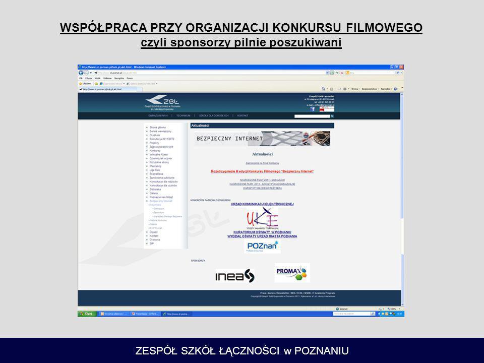 ZESPÓŁ SZKÓŁ ŁĄCZNOŚCI w POZNANIU I edycja konkursu odbyła się w lutym 2009r., który poprzedziła Konferencja poświęcona Bezpiecznemu Internetowi zorganizowana przez Zespół Szkół Łączności w Poznaniu.