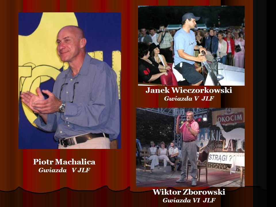 Piotr Machalica Gwiazda V JLF Janek Wieczorkowski Gwiazda V JLF Wiktor Zborowski Gwiazda VI JLF
