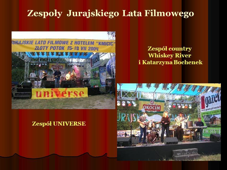Zespół UNIVERSE Zespół country Whiskey River i Katarzyna Bochenek Zespoły Jurajskiego Lata Filmowego