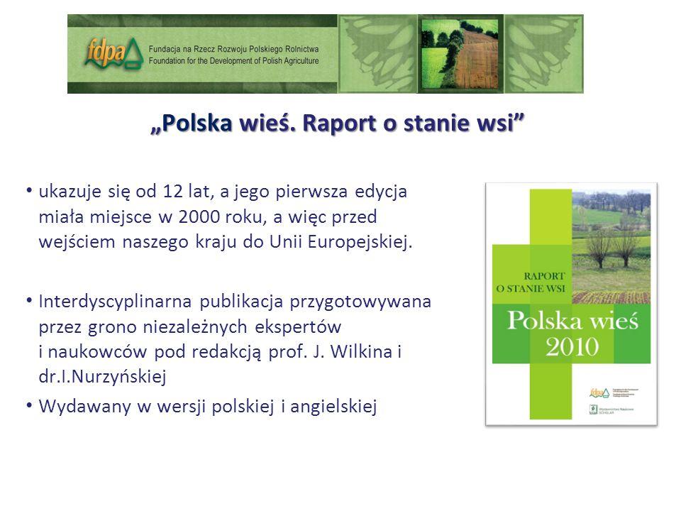 Polska wieś.Raport o stanie wsiPolska wieś.