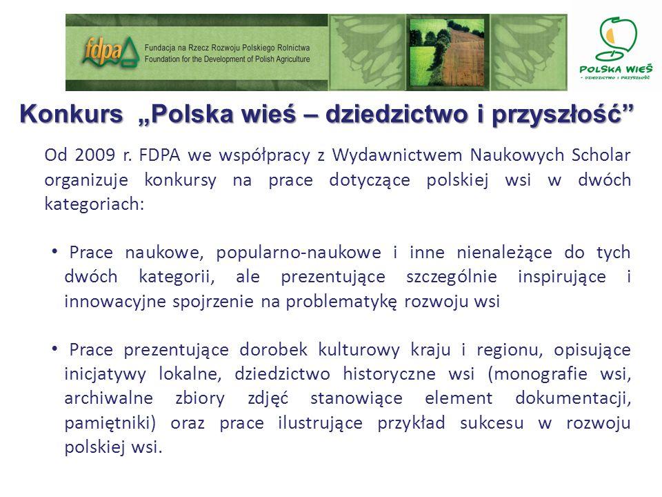 Konkurs Polska wieś – dziedzictwo i przyszłość Od 2009 r.
