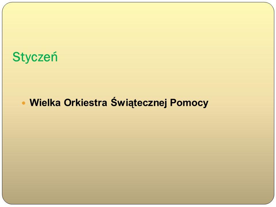 Styczeń Wielka Orkiestra Świątecznej Pomocy