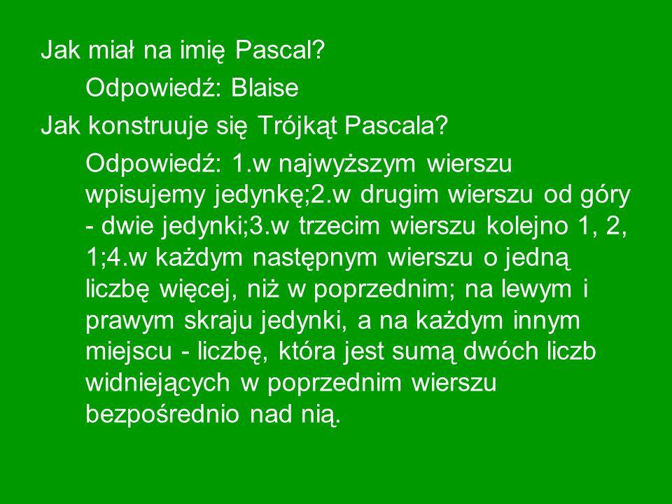 W czym stosuje się Trójkąt Pascala.