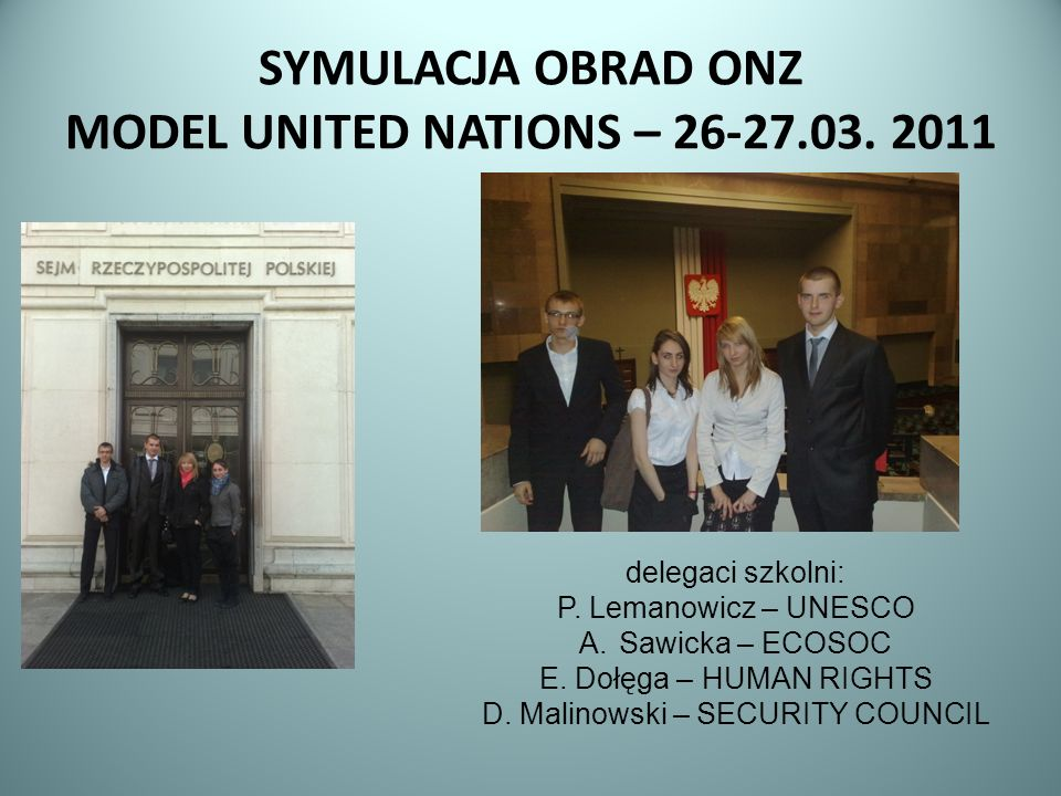 SYMULACJA OBRAD ONZ MODEL UNITED NATIONS – 26-27.03.