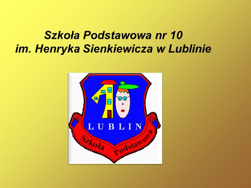 Szkoła Podstawowa nr 10 im. Henryka Sienkiewicza w Lublinie