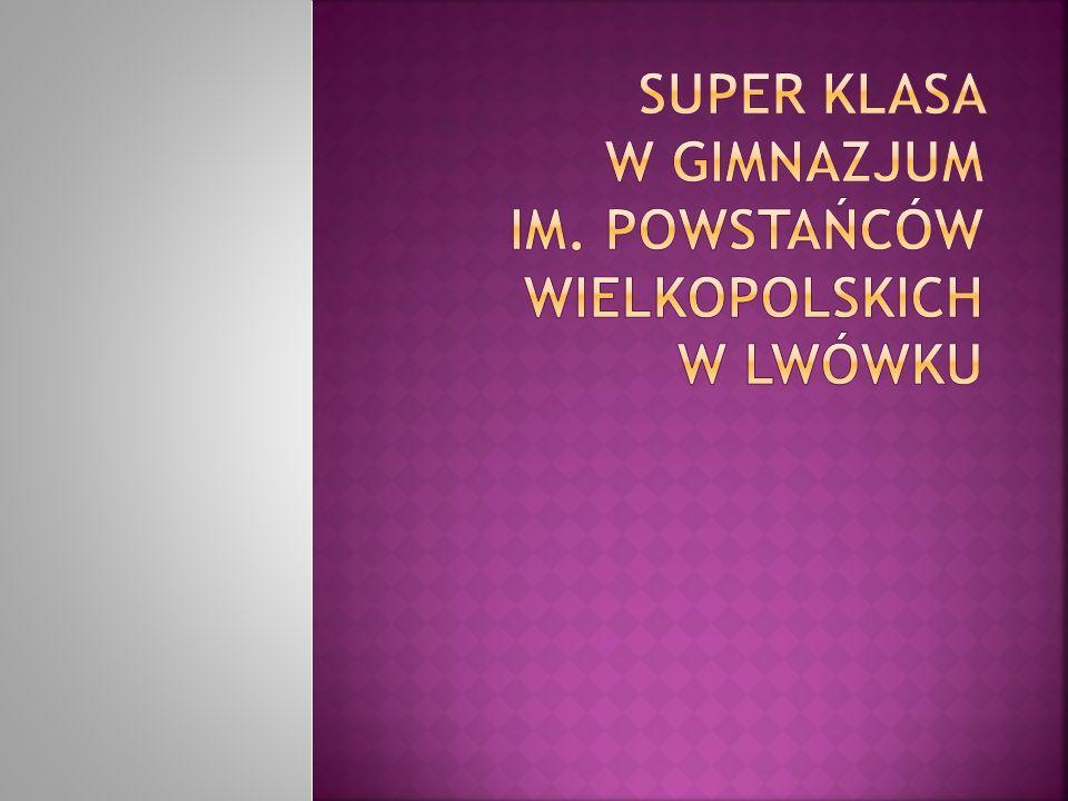 W naszej szkole organizowany jest projekt Super Klasa.