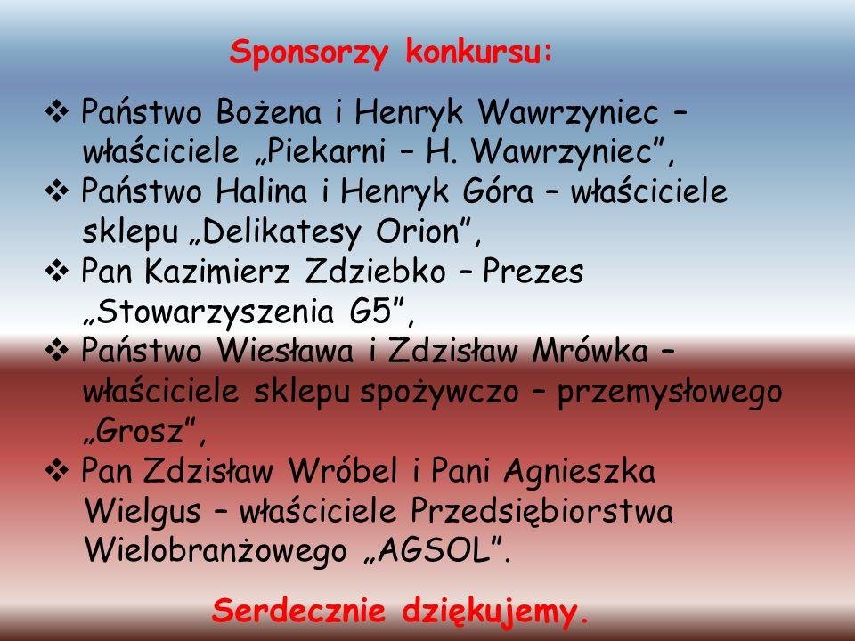 Sponsorzy konkursu: Państwo Bożena i Henryk Wawrzyniec – właściciele Piekarni – H. Wawrzyniec, Państwo Halina i Henryk Góra – właściciele sklepu Delik