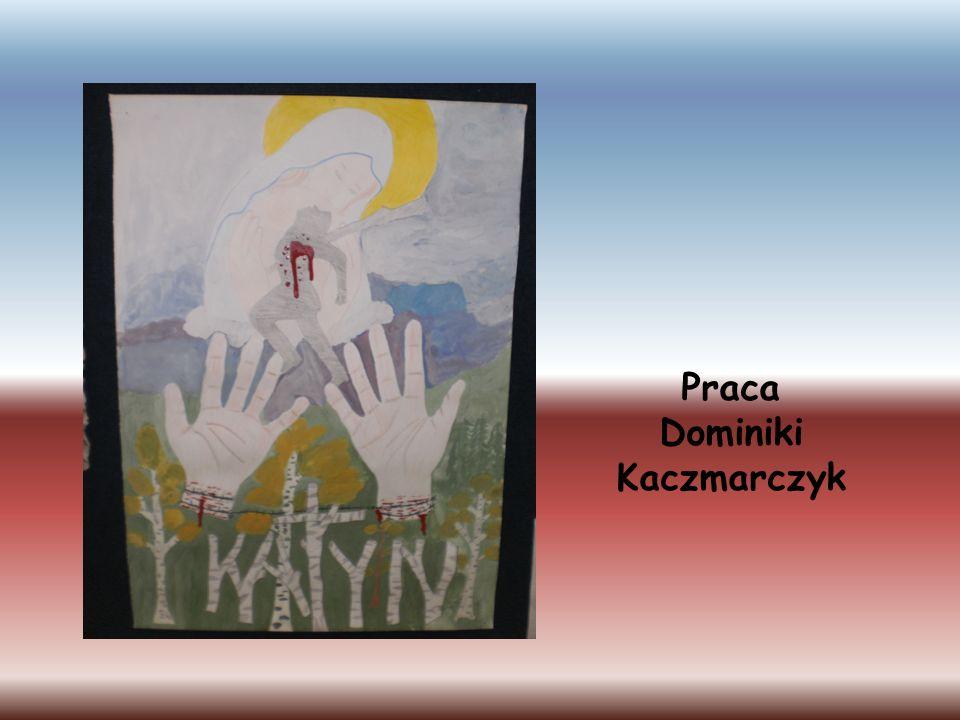 Praca Dominiki Kaczmarczyk