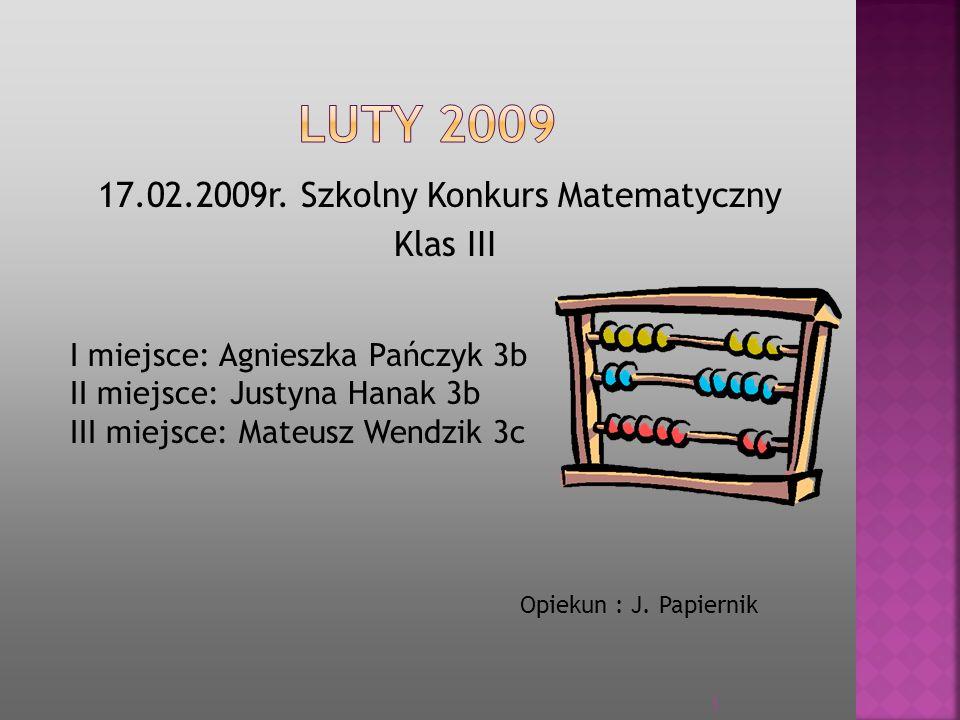 24.04.2009 Gminny Konkurs Ekologiczny Ziemia 2009 I miejsce: Anna Kurpanik 4a Radosław Szyk 5b Piotr Pogocki 6a Opiekun: A.