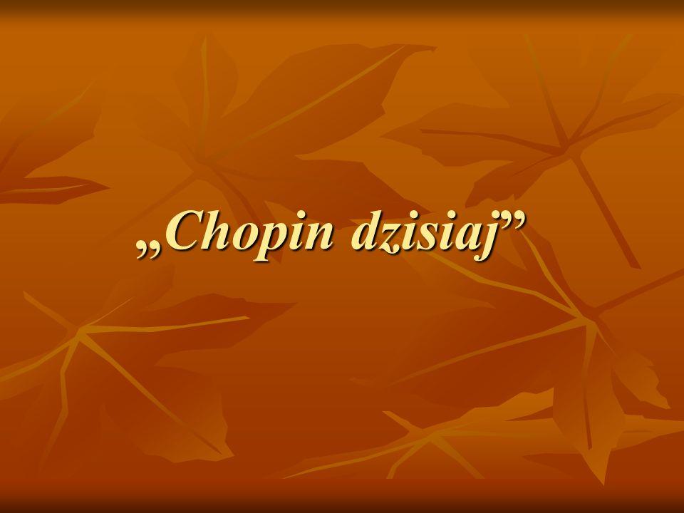 Chopin dzisiajChopin dzisiaj