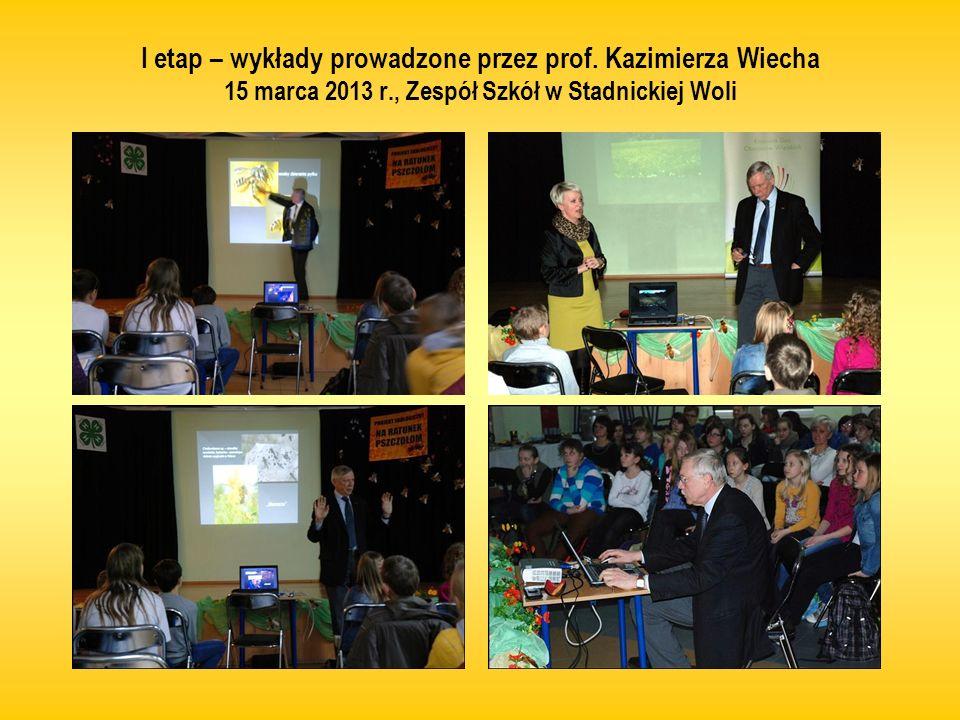 I etap – wykłady prowadzone przez prof. Kazimierza Wiecha 15 marca 2013 r., Zespół Szkół w Stadnickiej Woli