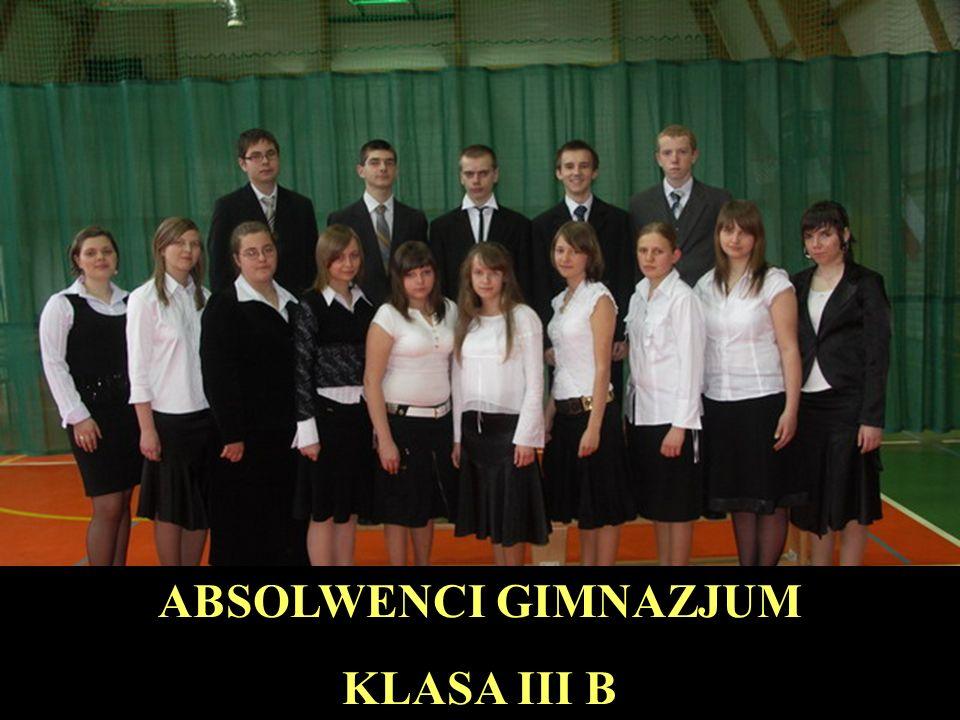 ABSOLWENCI GIMNAZJUM KLASA III B
