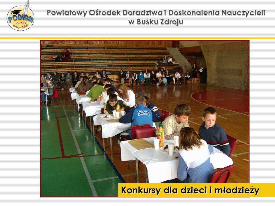 Powiatowy Ośrodek Doradztwa i Doskonalenia Nauczycieli w Busku Zdroju Konkursy dla dzieci i młodzieży