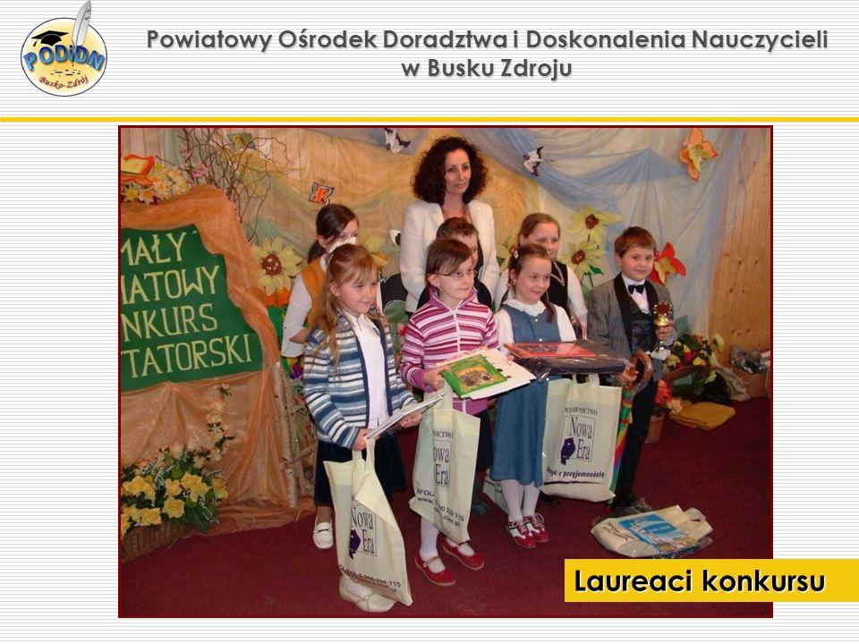 Powiatowy Ośrodek Doradztwa i Doskonalenia Nauczycieli w Busku Zdroju Laureaci konkursu