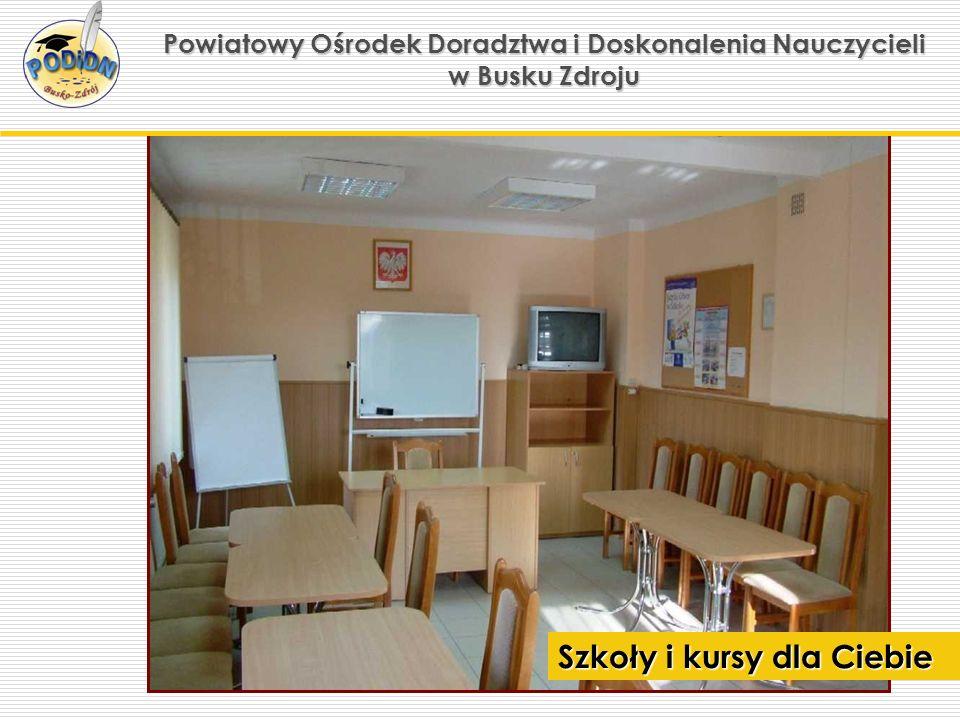 Powiatowy Ośrodek Doradztwa i Doskonalenia Nauczycieli w Busku Zdroju Zajęcia