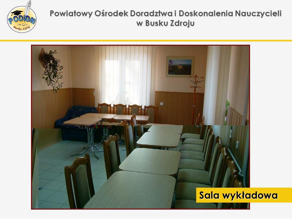 Powiatowy Ośrodek Doradztwa i Doskonalenia Nauczycieli w Busku Zdroju Sala wykładowa