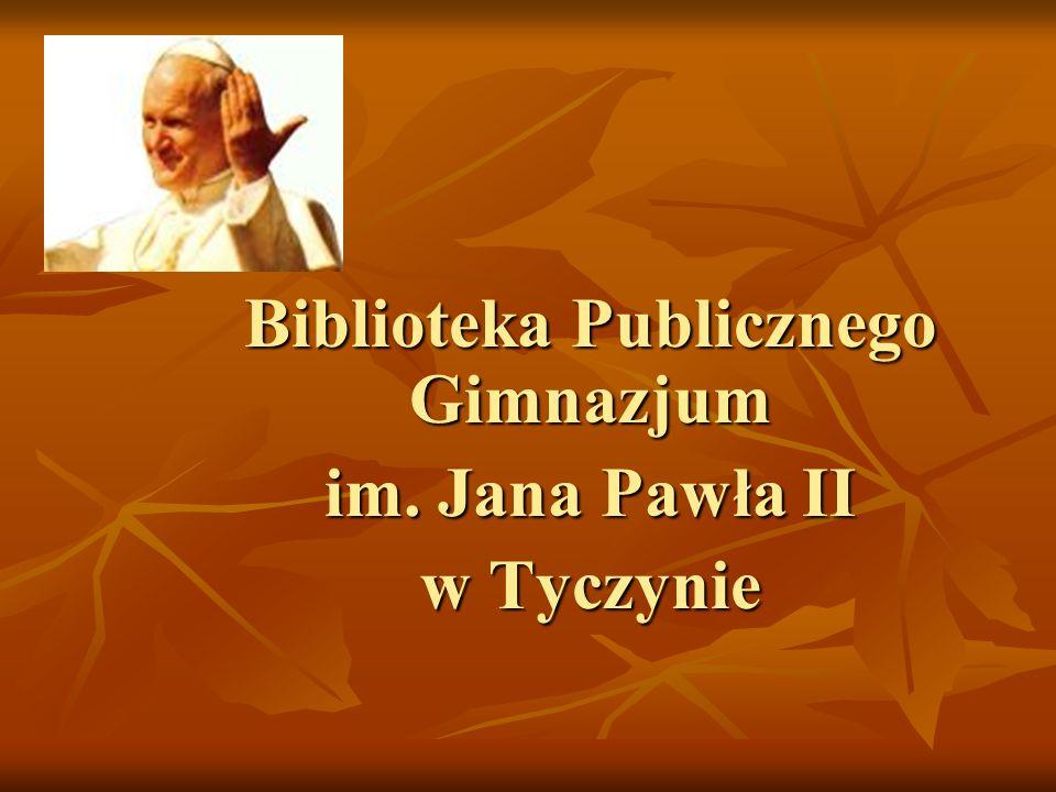 Biblioteka Publicznego Gimnazjum im. Jana Pawła II w Tyczynie