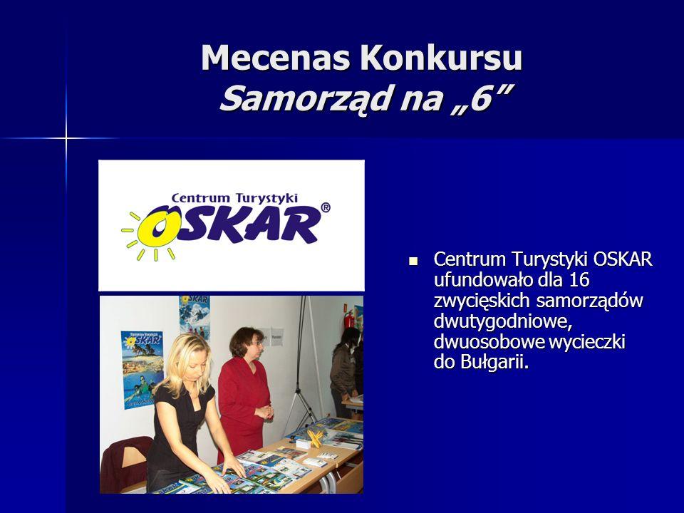 Mecenas Konkursu Samorząd na 6 Centrum Turystyki OSKAR ufundowało dla 16 zwycięskich samorządów dwutygodniowe, dwuosobowe wycieczki do Bułgarii. Centr