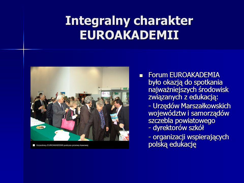 Forum EUROAKADEMIA było okazją do spotkania najważniejszych środowisk związanych z edukacją: Forum EUROAKADEMIA było okazją do spotkania najważniejszy