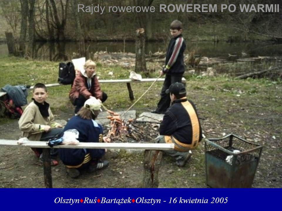 Olsztyn Ruś Bartążek Olsztyn - 16 kwietnia 2005 Rajdy rowerowe ROWEREM PO WARMII