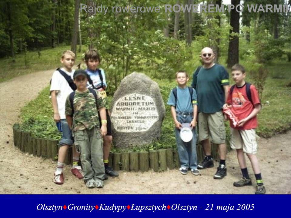 OlsztynGronityKudypyŁupsztychOlsztyn - 21 maja 2005 Rajdy rowerowe ROWEREM PO WARMII